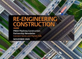 Reengineering Construction – MEED Mashreq Construction Partnership Newsletter: Connect Series and Market Talks – November 2020
