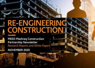 Reengineering Construction – MEED Mashreq Construction Partnership Newsletter: Research and White Papers – November 2020